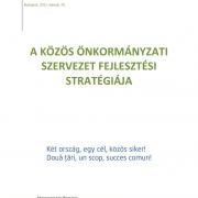 A közös önkormányzati szervezet fejlesztési stratégiája