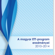 A magyar ETT-program eredményei 2010-2014