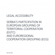Legal accessibility - Serbia's participation in european grouping of territorial cooperation (EGTC) and euroregional cooperation grouping (ECG)