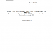 REPORT FROM THE COMMISSION TO THE EUROPEAN PARLIAMENT AND THE COUNCIL - The application of the Regulation (EC) No 1082/2006 on a European Grouping of Territorial Cooperation (EGTC)