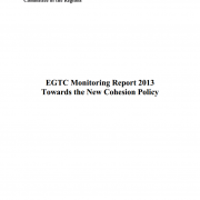 EGTC Monitoring Report 2013 - Towards the New Cohesion Policy