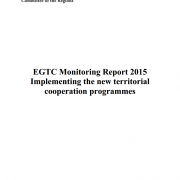 EGTC Monitoring Report 2015 - Implementing the new territorial cooperation programmes