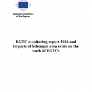 EGTC monitoring report 2016 and impacts of Schengen area crisis on the work of EGTCs