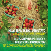 A legal guide of local products on the Hungarian-Slovak border