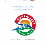 Joint tourism marketing strategy for the municipalities of the MURA REGION EGTC
