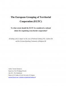 The European Grouping of Territorial Cooperation (EGTC) - To what extent should the EGTC be considered a rational choice for organising cross-border cooperation?