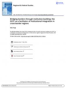 Bridging borders through institution-building: the EGTC as a facilitator of institutional integration in cross-border regions