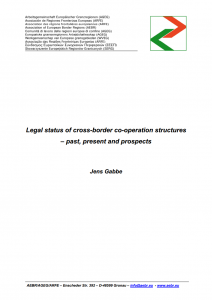 Legal status of cross-border co-operation structures – past, present and prospects