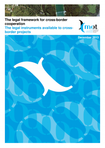 The legal framework for cross-border cooperation - The legal instruments available to cross- border projects