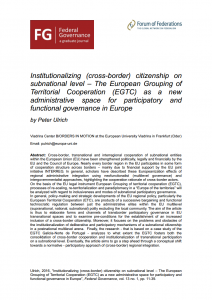 Institutionalizing (cross-border) citizenship on subnational level – The European Grouping of Territorial Cooperation (EGTC) as a new administrative space for participatory and functional governance in Europe