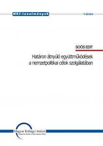 Határon átnyúló együttműködések a nemzetpolitikai célok szolgálatában