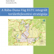 The integrated territorial strategy of Rába-Danube-Váh EGTC