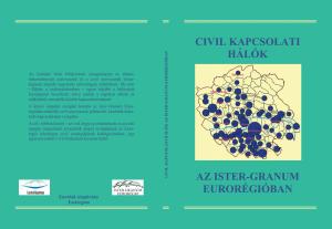 CIVIL KAPCSOLATI HÁLÓK AZ ISTER-GRANUM EURORÉGIÓBAN - Kutatási jelentés