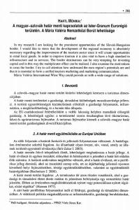 A magyar-szlovák határ menti kapcsolatok az Ister-Granum Eurorégió területén. A Mária Valéria Nemzetközi Borút lehetősége